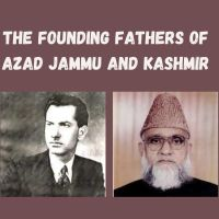 Remembering the founding fathers of Azad Jammu and Kashmir